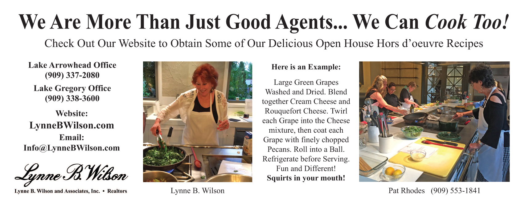 Lake Arrowhead Realtors do more than sell real estate- they can cook too!